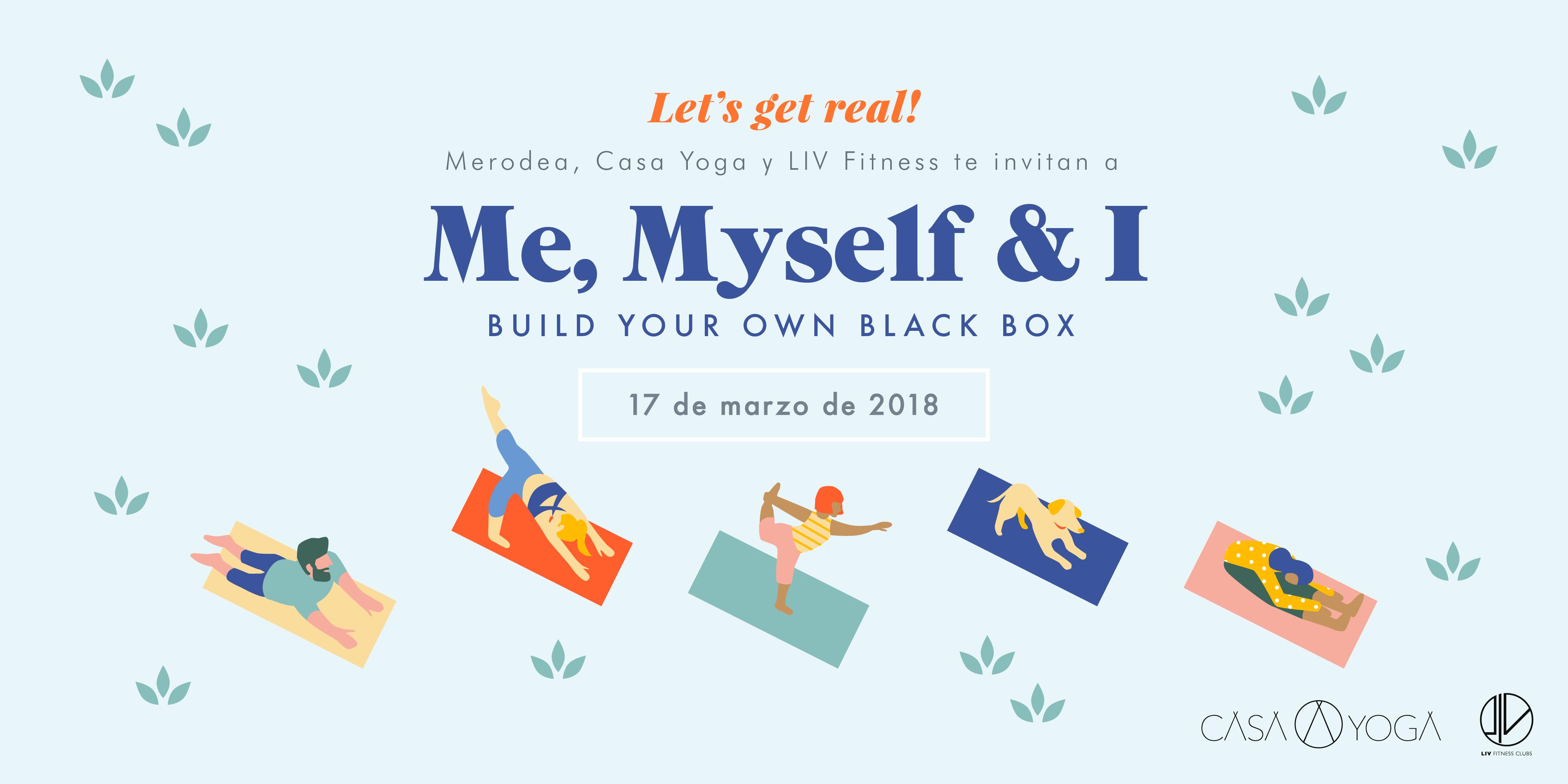 It's Back! Me, Myself & I junto a Casa Yoga & LIV Fitness
